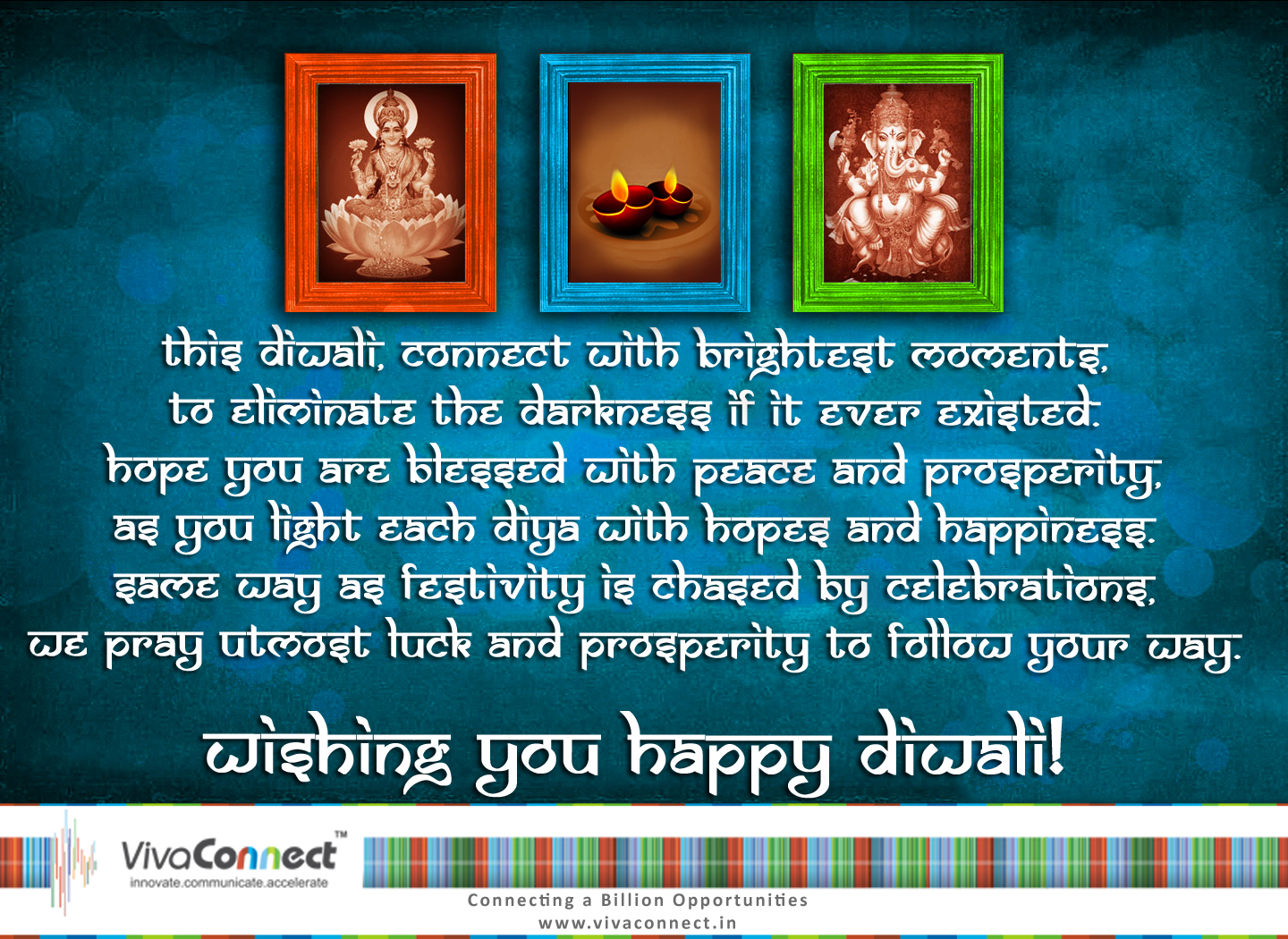 Happy Diwali And A Prosperous New Year Vivaconnect